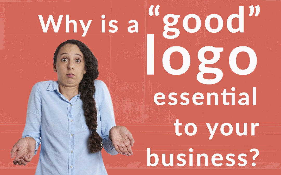 Why is a good logo essential to your business or service?